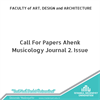 Call For Papers Ahenk Musicology Journal 2. Issue